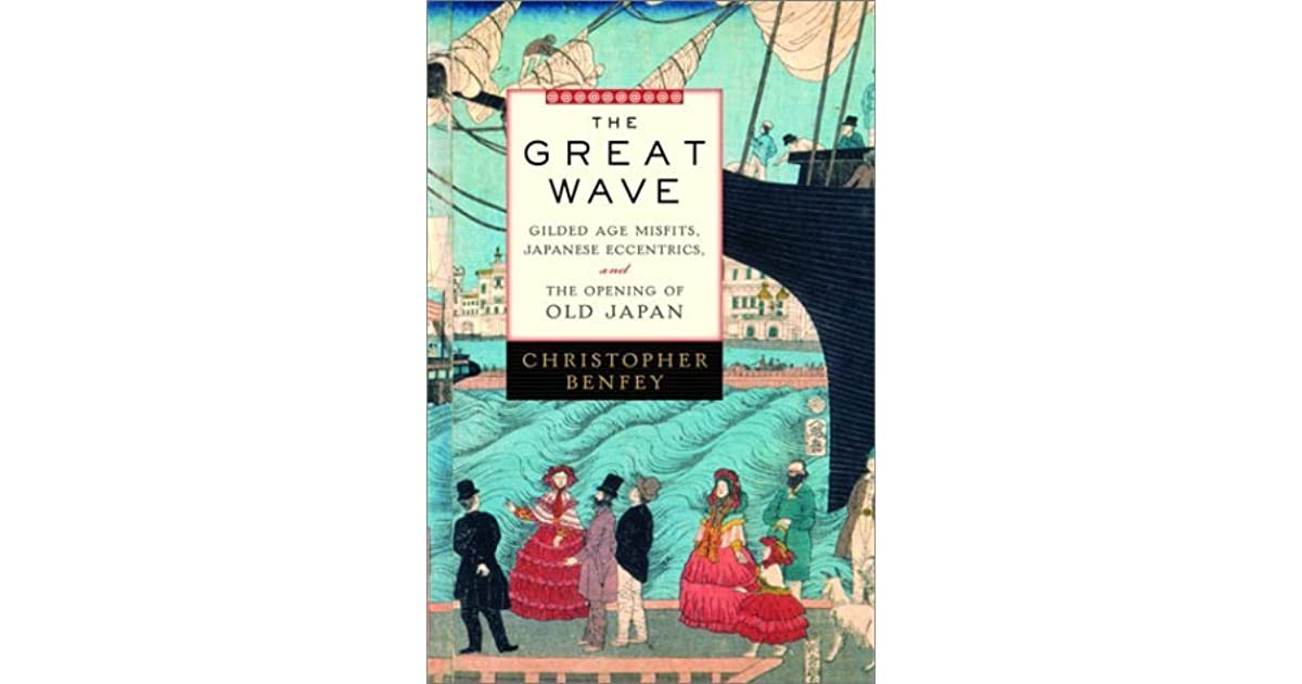 Shawn Thrashers Review Of The Great Wave Gilded Age Misfits Japanese Eccentrics And Opening Old Japan