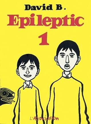 Epileptic 1 [L'Ascension du Haut Mal, 1-3]