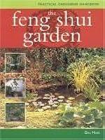 The Feng Shui Garden: Design Your Garden for Health ... on Modern Feng Shui Garden  id=79256