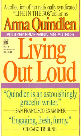 living out loud by anna quindlen/ thesis