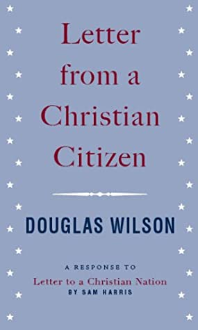 "Letter from a Christian Citizen: A Response to ""Letter to a Christian Nation"" by Sam Harris"