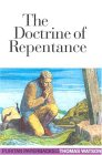 The Doctrine of Repentance by Thomas Watson
