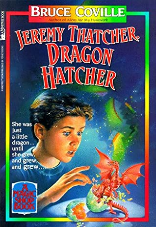 Jeremy Thatcher, Dragon Hatcher by Bruce Coville