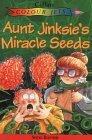 Aunt Jinksies Miracle Seeds  by  Shoo Rayner