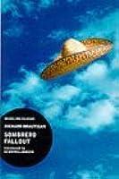 Sombrero Fallout: A Japanese Novel