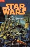 Kommando Han Solo (Star Wars: X-Wing, #7)