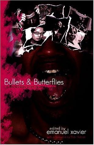 Bullets & Butterflies: Queer Spoken Word Poetry