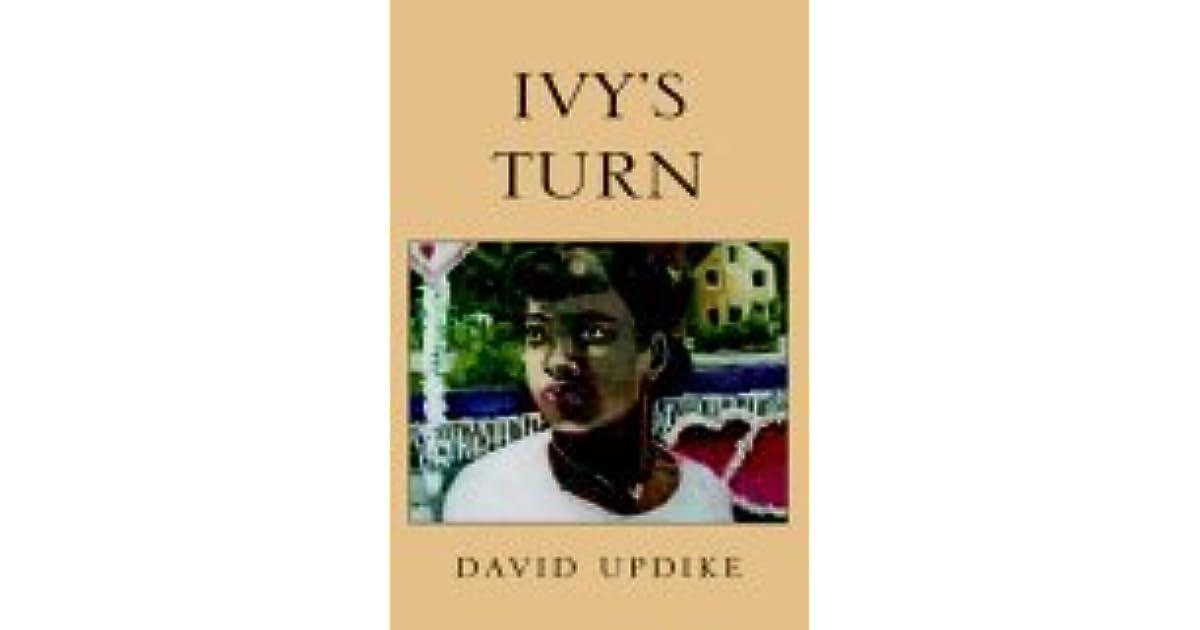 Ivy S Turn By David Updike