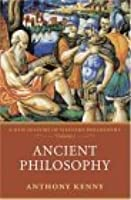 Ancient Philosophy (New History of Western Philosophy, vol. 1)