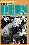 Eugene V. Debs Speaks