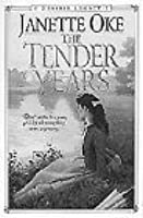 The Tender Years (A Prairie Legacy, #1)