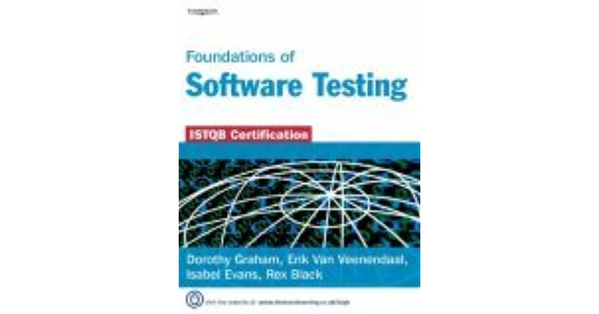 FOUNDATIONS OF SOFTWARE TESTING ISTQB CERTIFICATION BY DOROTHY GRAHAM PDF