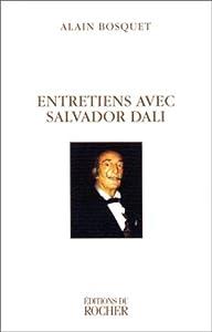Entretiens Avec Salvador Dali