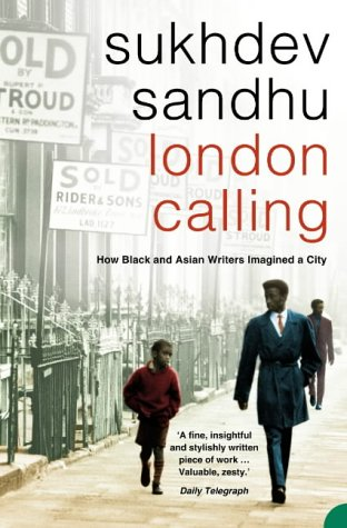 London Calling: How Black  Asian Writers Imagined A City