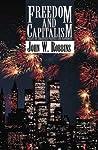 Freedom and Capitalism: Essays on Christian Politics and Economics