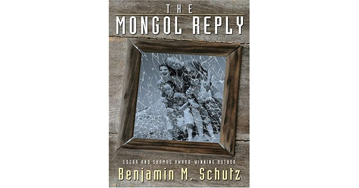 The Mongol Reply By Benjamin M Schutz
