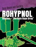 Rohypnol: Roofies - The Date Rape Drug