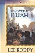 Risking the Dream