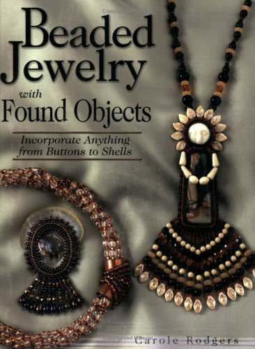 Beaded Jewelry with found Objects