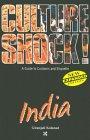 Culture Shock: India (Culture Shock! Guides)