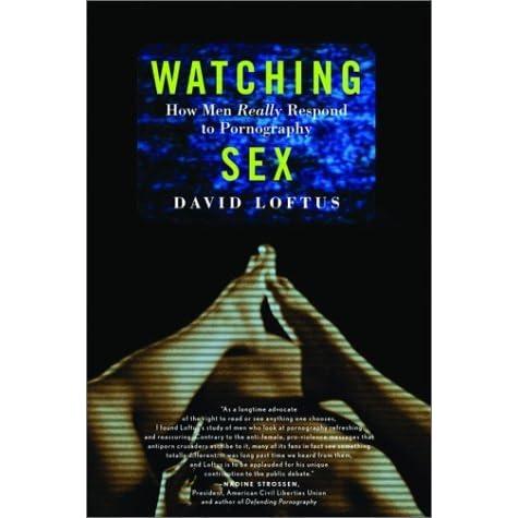 Man pornography really respond sex watching