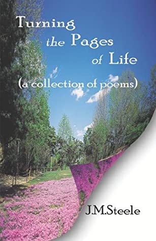 Turning the Pages of Life…: An Assortment of Poems
