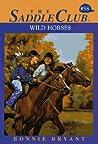 Wild Horses (Saddle Club, #58)