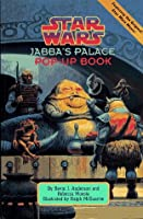 Star Wars: Jabba's Palace Pop-Up Book