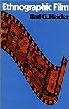 Ethnographic Film by Karl G. Heider