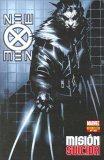 New X-Men: Misión suicida (New X-Men de Panini, #21)