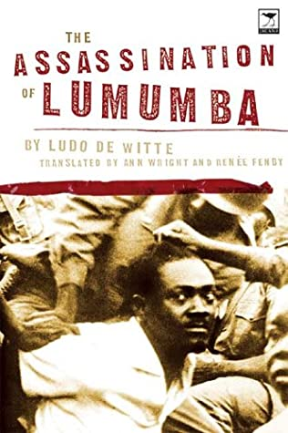 The Assassination of Lumumba by Ludo De Witte
