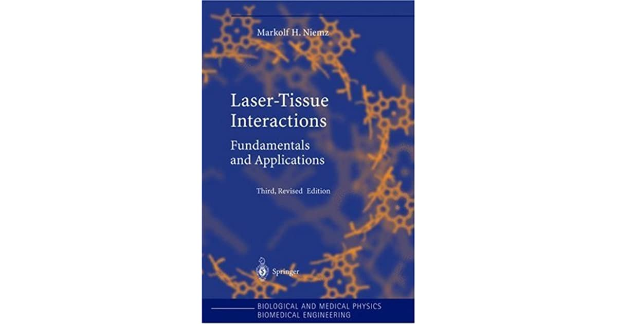 Laser-tissue interactions: fundamentals and applications