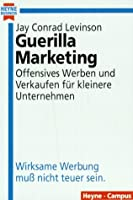 Guerilla Marketing.