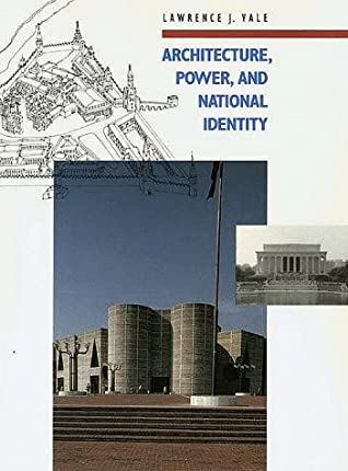 Architecture, Power, and National Identity