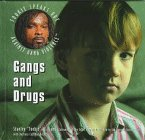 Gangs and Drugs