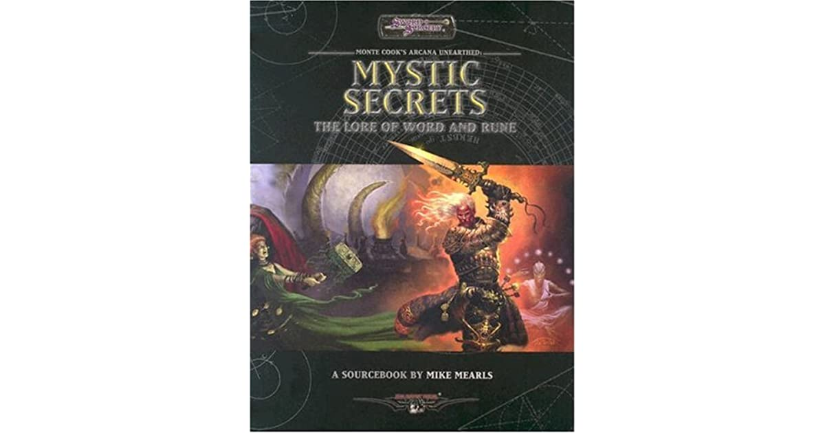 Arcana Unearthed: Mystic Secrets by Mike Mearls