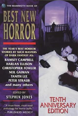 The Mammoth Book of Best New Horror, #10