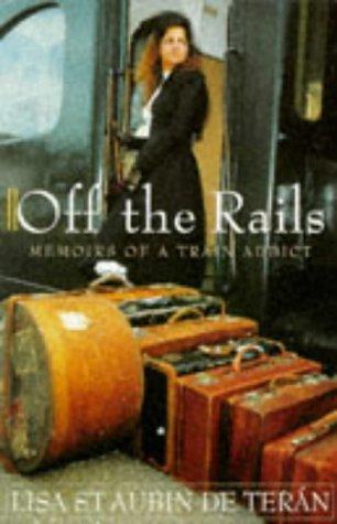 Off the rails by Lisa St. Aubin de Terán