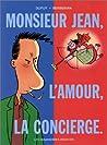 L'amour, La Concierge (Monsieur Jean, #1)