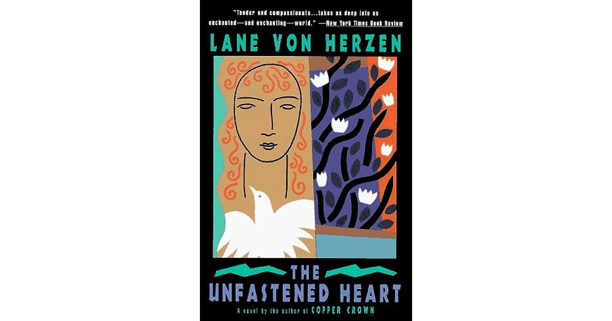 Download The Unfastened Heart By Lane Von Herzen