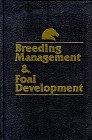 Breeding Management & Foal Development