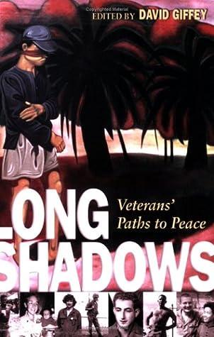 Long Shadows: Veterans' Paths to Peace