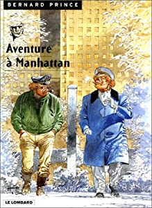 Aventure à Manhattan (Bernard Prince, #4)