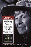 Granny D: Walking Across America in My 90th Year