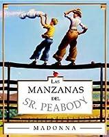 Mr. Peabody's Apples (sp): Las Manzanas Del Sr. Peabody