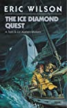 The Ice Diamond Quest (The Tom and Liz Austen Mysteries, #11)