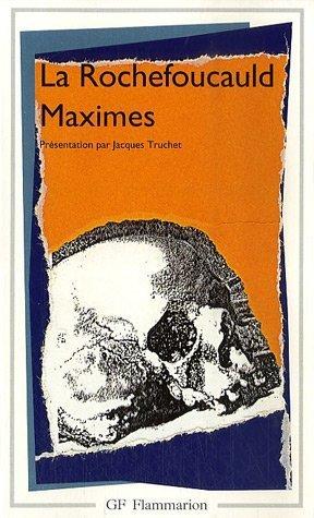 Maximes et réflexions diverses by François de La Rochefoucauld
