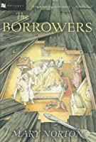 The Borrowers (Odyssey Classics) (The Borrowers #1)