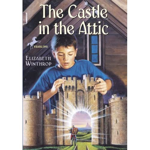 The Castle In The Attic The Castle In The Attic 1 By Elizabeth Winthrop