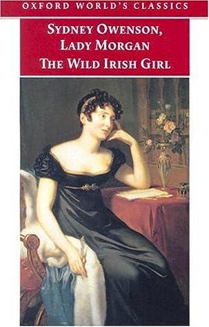 The Wild Irish Girl: A National Tale